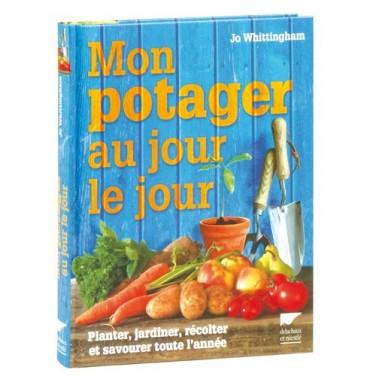 MON POTAGER AU JOUR LE JOUR