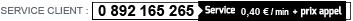 0 892 165 265 (Service 0,40€/min + prix appel)
